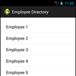 Building a Mobile Employee Directory – Step 1: Display a ListActivity with some data